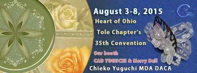 Heart of Ohio Tole Chapter's 33rd Convention Chieko Yuguchi